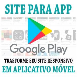 Criação De Aplicativo Para Site Ou Loja Virtual E Postagem Na Google Play